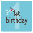 turning onetop 10 gift ideas for first birthday