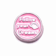 Messages Charm for Floating Memory Locket - Follow Your Dreams