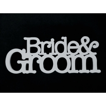 Wedding Sign Freestanding Use for Table Decoration or Photo Prop BRIDE AND GROOM