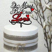 Cake signs, toppers and plaques personalised - Wedding  - It must be true Love