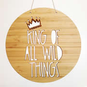 Personalised wooden bamboo wall hanging  - King Of All Wild Things