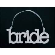 Wedding Sign / Hanger BRIDE